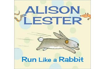Run Like a Rabbit [Board Book]