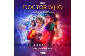 The Lost Stories 5.2 The Ultimate Evil (Doctor Who - The Lost Stories) [Audio]
