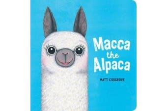 Macca the Alpaca Board Book (Macca) [Board book]