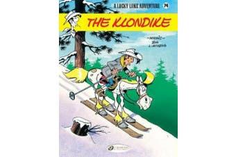Lucky Luke Vol 74: The Klondike
