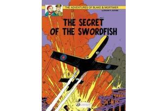 The Adventures of Blake and Mortimer: v. 15: The Secret of the Swordfish, Part 1