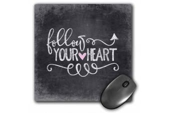 3dRose Follow Your Heart Chalkboard Sign - Mouse Pad, 20cm by 20cm