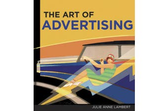 The Art of Advertising,