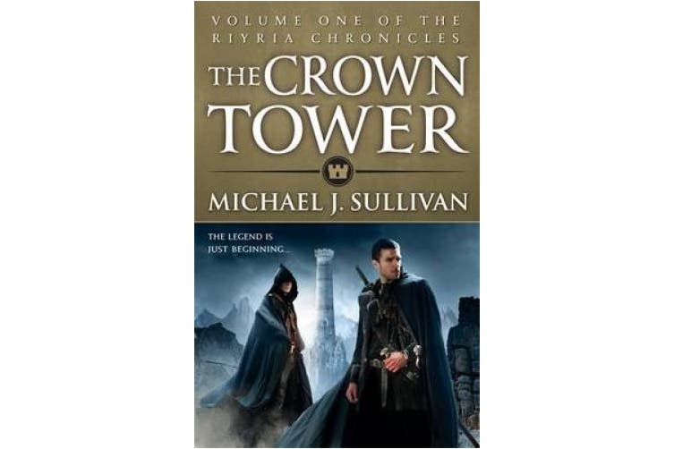 The Crown Tower: Book 1 of The Riyria Chronicles (Riyria Chronicles)