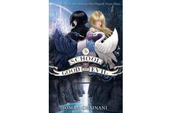 The School for Good and Evil (The School for Good and Evil, Book 1) (The School for Good and Evil)