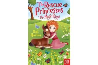 The Rescue Princesses: The Magic Rings (The Rescue Princesses)