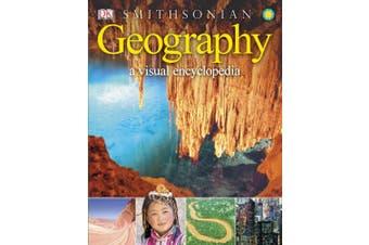 Geography: A Visual Encyclopedia (DK Visual Encyclopedia)