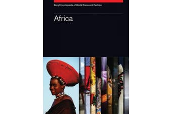 Berg Encyclopedia of World Dress and Fashion Vol 1: Africa
