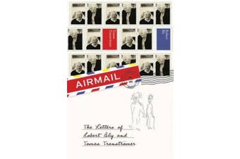 Airmail: The Letters of Robert Bly and Tomas Transtroemer