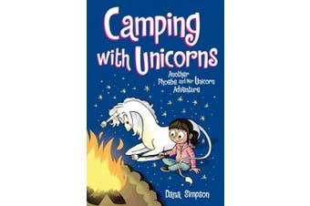 Camping with Unicorns (Phoebe and Her Unicorn Series Book 11): Another Phoebe and Her Unicorn Adventure (Phoebe and Her Unicorn)