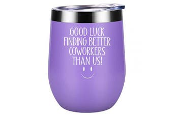 (Purple) - Good Luck Finding Better Coworkers Than Us - Going Away Gift for Coworker Leaving - New Job, Farewell Goodbye, Job Promotion Gifts for Women, Coworker, Colleague, Boss, Friends - Coolife Wine Tumbler