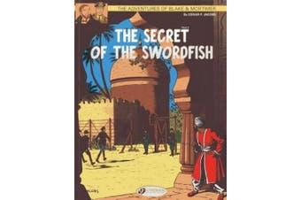 The Adventures of Blake and Mortimer: v. 16: The Secret of the Swordfish, Part 2
