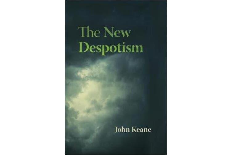 The New Despotism