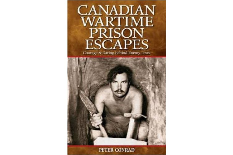 Canadian Wartime Prison Escapes: Courage & Daring Behind Enemy Lines