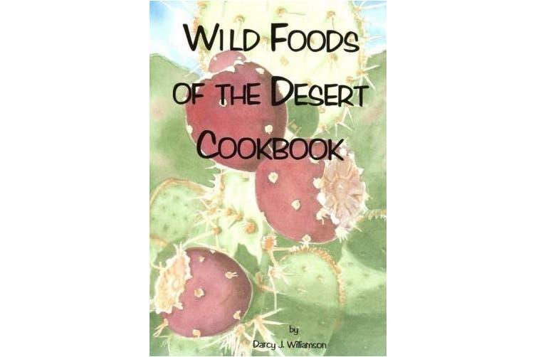 Wild Foods of the Desert