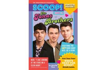 The Jonas Brothers: Issue #4 (SCOOP! THE UNAUTHORIZED BIO)