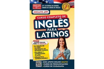 Ingles En 100 Dias. Ingles Para Latinos. Nueva Edicion / English in 100 Days. the Latino's Complete English Course (Ingles En 100 Dias) [Spanish]