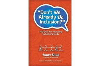 Don't We Already Do Inclusion?: 100 Ideas for Improving Inclusive Schools