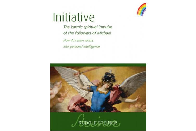Initiative: The karmic spiritual impulse of the followers of Michael. How Ahriman works into personal intelligence