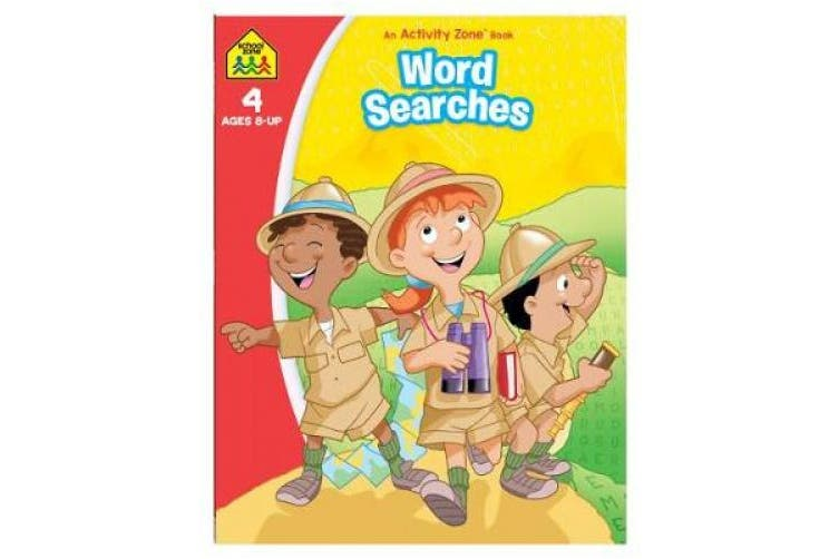 Word Searches: An Activity Zone Book (2019 Ed) (School Zone)