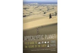 Apocalyptic Planet: Field Guide to the Everending Earth (Vintage)