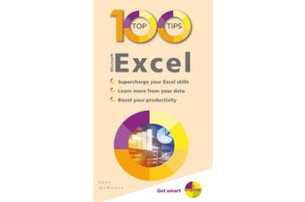 100 Top Tips - Microsoft Excel (100 Top Tips - In Easy Steps)