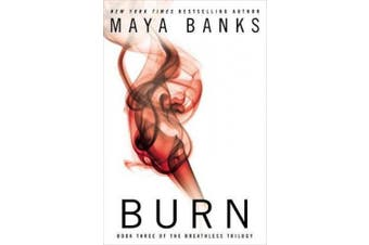 Burn: Book Three of the Breathless Trilogy
