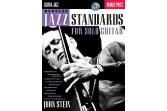 John Stein: Berklee Jazz Standards For Solo Guitar (Book/Online Audio)