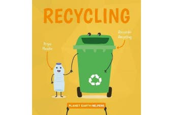 Recycling (Planet Earth Helpers)