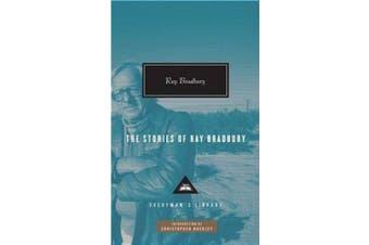 The Stories of Ray Bradbury (Everyman's Library Classics & Contemporary Classics)