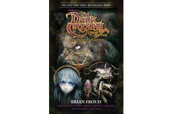Jim Henson's The Dark Crystal Creation Myths: The Complete Collection (The Dark Crystal)