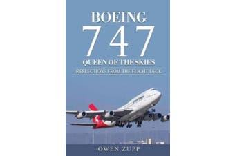 Boeing 747. Queen of the Skies.