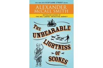 The Unbearable Lightness of Scones (44 Scotland Street Novels)
