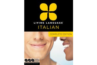 Living Language Italian, Complete: Beginner to Advanced Course [With Book(s)]