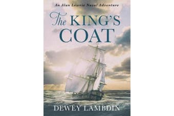 The King's Coat (The Alan Lewrie Naval Adventures)
