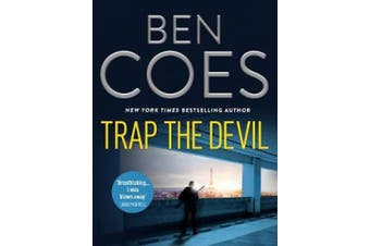Trap the Devil (Dewey Andreas Thrillers)