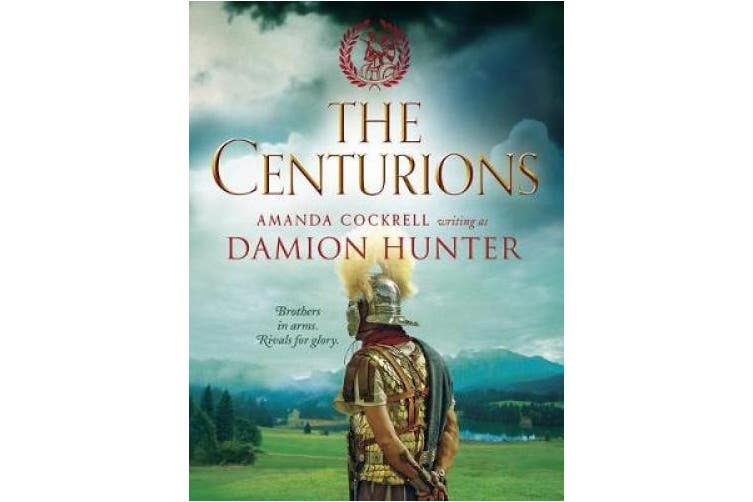 The Centurions (The Centurions Trilogy)