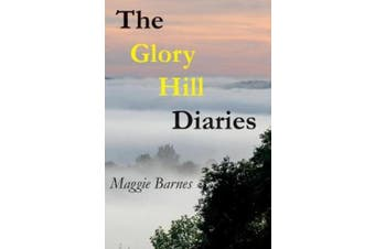 The Glory Hill Diaries: The best dreams are the ones you never knew you had