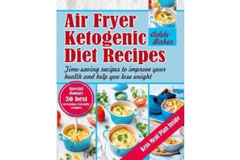 Air Fryer Ketogenic Diet Recipes