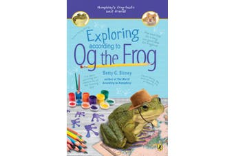Exploring According to Og the Frog (Og the Frog)