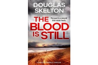 The Blood is Still: A Rebecca Connolly Thriller