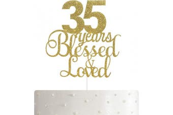 35 Years Blessed & Loved Cake Topper, 35th Birthday/Anniversary Cake Topper with Gold Glitter