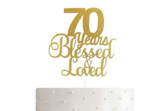 ALPHA K 70th Birthday/Anniversary Cake Topper – 70 Years Blessed & Loved Cake Topper with Gold Glitter