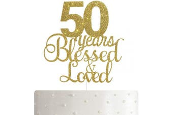 ALPHA K 50th Birthday/Anniversary Cake Topper – 50 Years Blessed & Loved Cake Topper with Gold Glitter