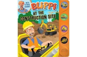Blippi: At the Construction Site (Sound Books) [Board book]