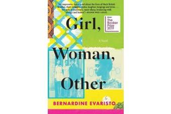 Girl, Woman, Other: A Novel (Booker Prize Winner) (Booker Prize Winner)