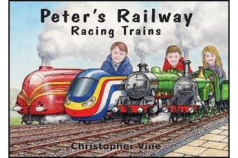 Peter's Railway - Racing Trains (Peter's Railway)