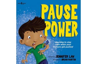 Pause Power: Learning to Stay Calm When Your Buttons Get Pushed