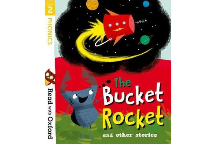 Read with Oxford: Stage 2: The Bucket Rocket and Other Stories (Read with Oxford)