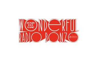 Wonderful Radio Bonzo!